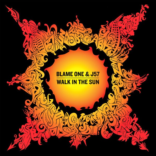 Blame One & J57 - Walk in the Sun Cover