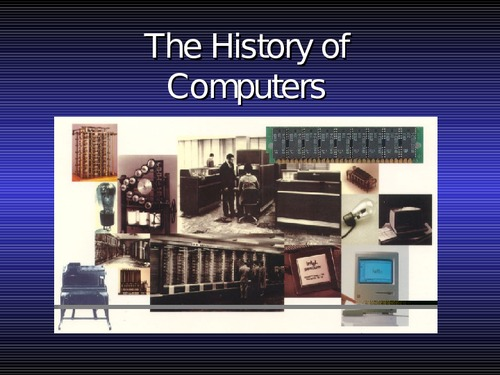 history of computer Computers and the internet learn how computers evolved from massive mechanical machines to sleek smartphones in this collection plus, discover the pioneers of software and the internet who revolutionized our society history & culture american history african american history african history ancient history & culture asian history european history.
