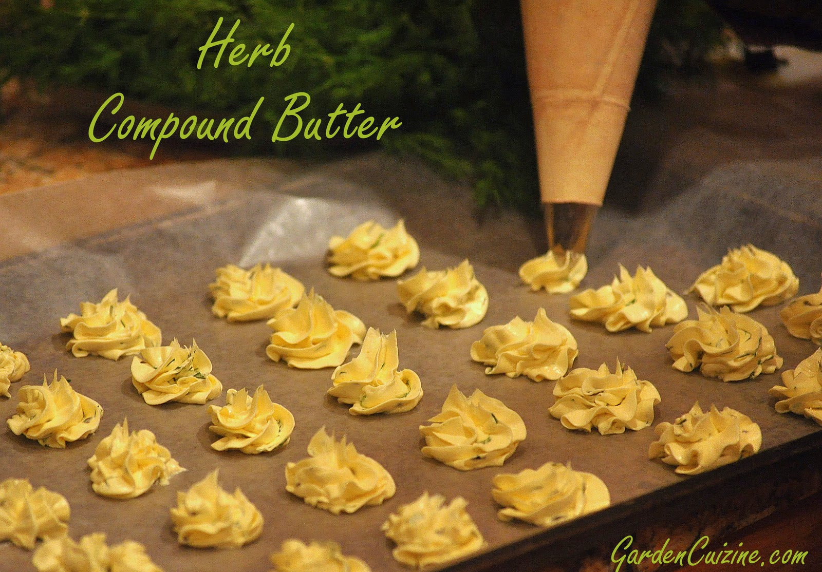 GardenCuizine: Fine dining at home > Compound Butter adds a touch of ...