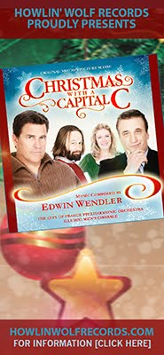 CHRISTMAS WITH A CAPITAL C Soundtrack by Edwin Wendler