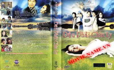 Đâu Phải Chia Ly - Phim VN - 27 tập