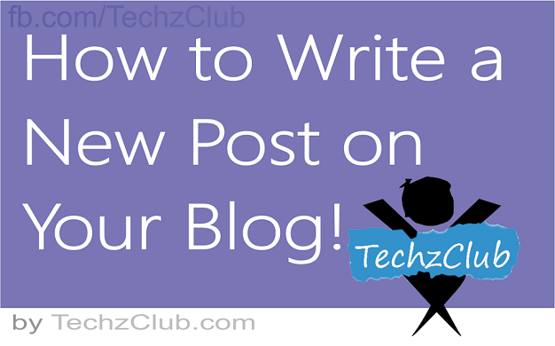 How to Create a New Post on Blog or Website ?