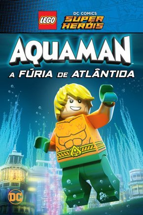 LEGO DC Super Heróis - Aquaman  A Fúria de Atlântida Filmes Torrent Download capa