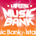 İdollerin Music Bank İstanbul Mesajları!