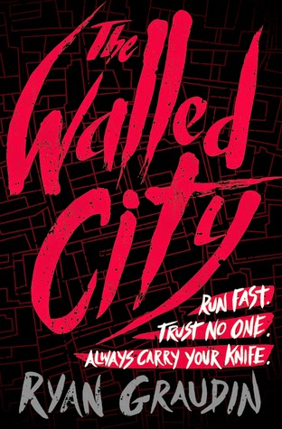 The Walled City Ryan Graudin book cover