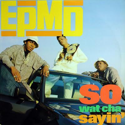 EPMD – So Wat Cha Sayin' (VLS) (1989) (320 kbps)
