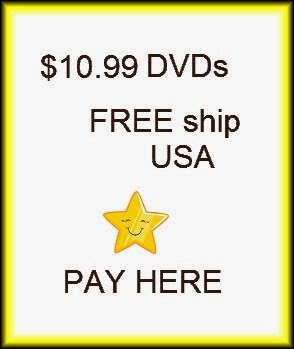 PAY here (CLICK photo) for $10.99 DVDs (USA)