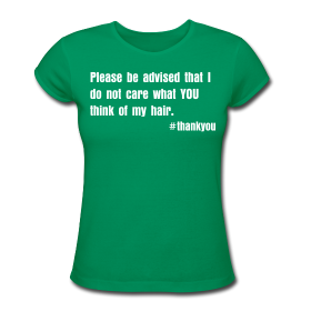 natural hair t-shirts, relaxed hair t-shirts, hair t-shirts