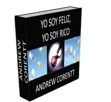 YO SOY FELIZ, YO SOY RICO, Andrew Corentt