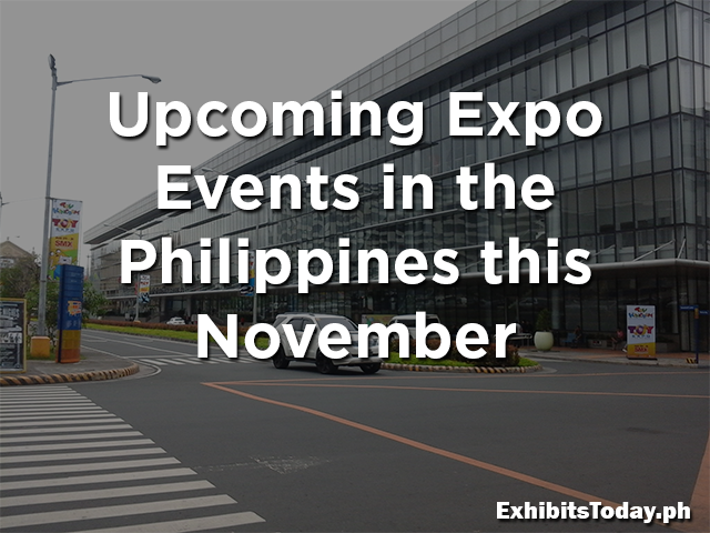Upcoming Expo Events in the Philippines this November