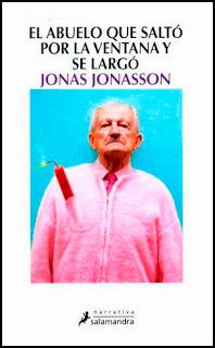 El abuelo que saltó por la ventana y se largó Jona Jonasson