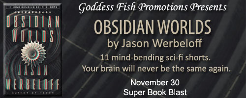 http://goddessfishpromotions.blogspot.com/2015/10/book-blast-obsidian-worlds-by-jason.html