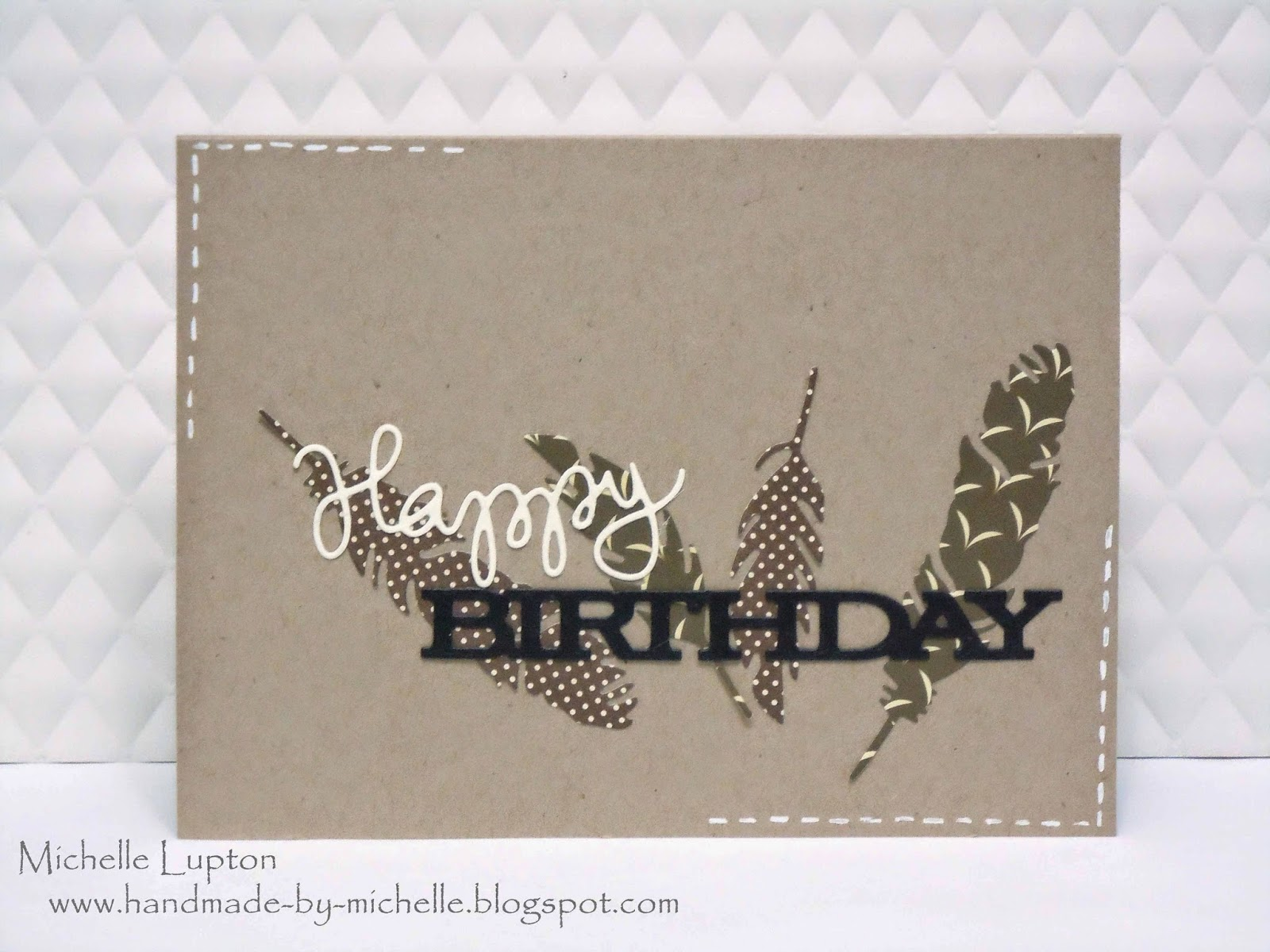 Handmade by michelle masculine birthday card with die cuts made this simple masculine card for him it uses the feathers craft dies and the happy birthday die from simon says as well as the birthday trio bookmarktalkfo Images