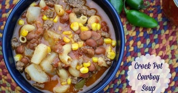 Crock Pot Cowboy Soup & A Easy Greasy {Giveaway Closed}