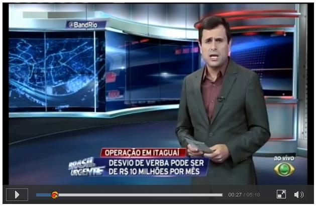 http://noticias.band.uol.com.br/brasilurgente/rio/video/2014/12/18/15315852/itaguai-prefeito-pode-ser-lider-de-quadrilha-que-desvia-verbas.html
