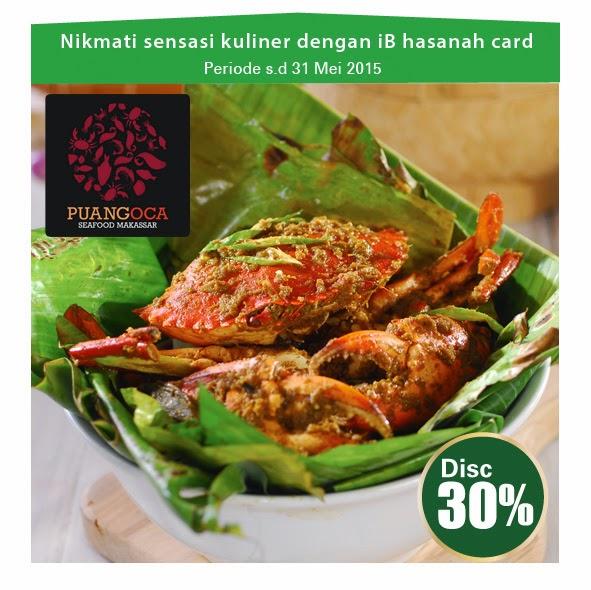 Nikmati sensasi kuliner di Puang oca dengan iB hasanah card