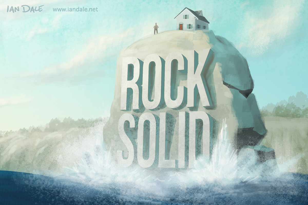 Wise man built his house upon the rock sermon - The Wise Man Built His House Upon The Rock