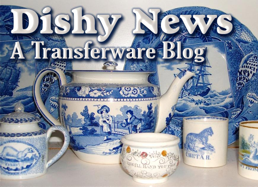 Dishy News - A Transferware Blog