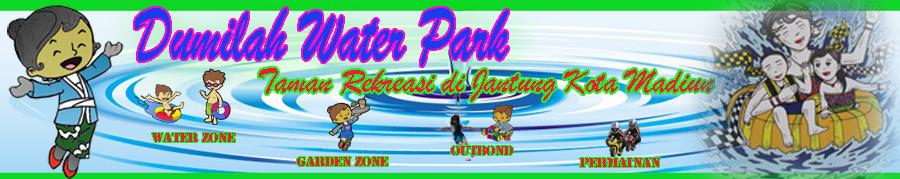 Dumilah Water Park ( wahana air dan taman di jantung kota madiun )