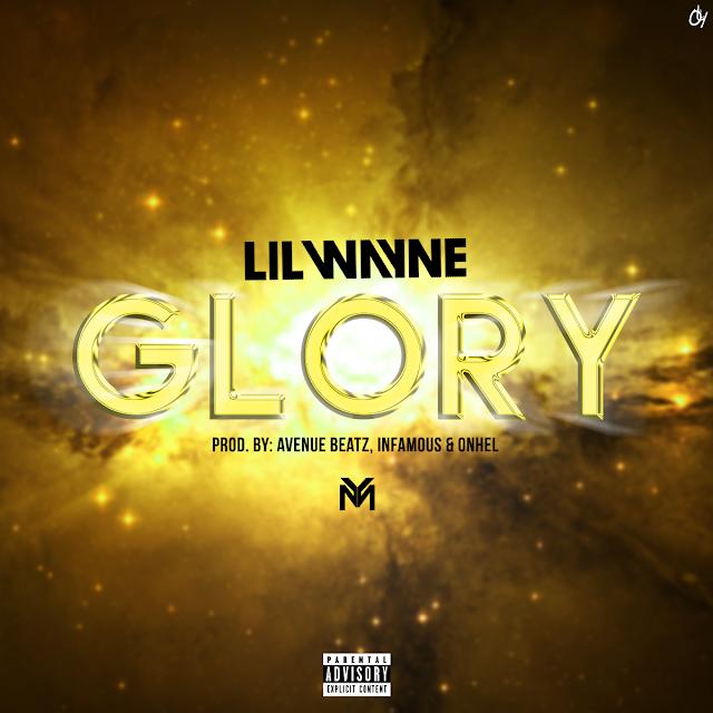 Lil Wayne – Glory (Lyrics)