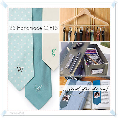 25 Handmade Gifts For Him... the36thavenue.com