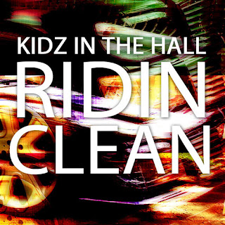 Stream the new single Ridin Clean from Kidz in the Hall