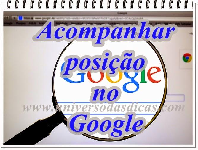 Como saber a posição do blog /site no Google