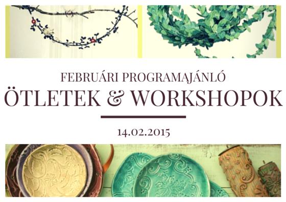 2015 februári kreatív workshop ajánló
