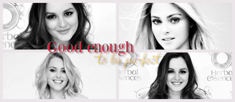 Good enough to be perfect