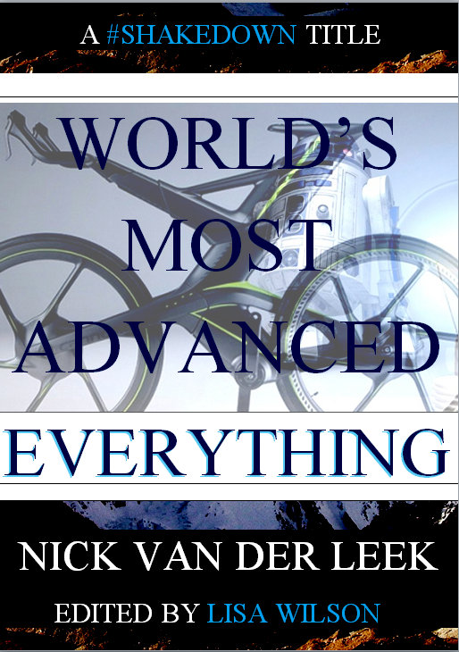 It's here: THE WORLD'S MOST ADVANCED EVERYTHING!