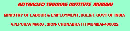 Advanced Training Institute, Mumbai ATI Mumbai Recruitment 2019-19 Apply, www.atimumbai.gov.in