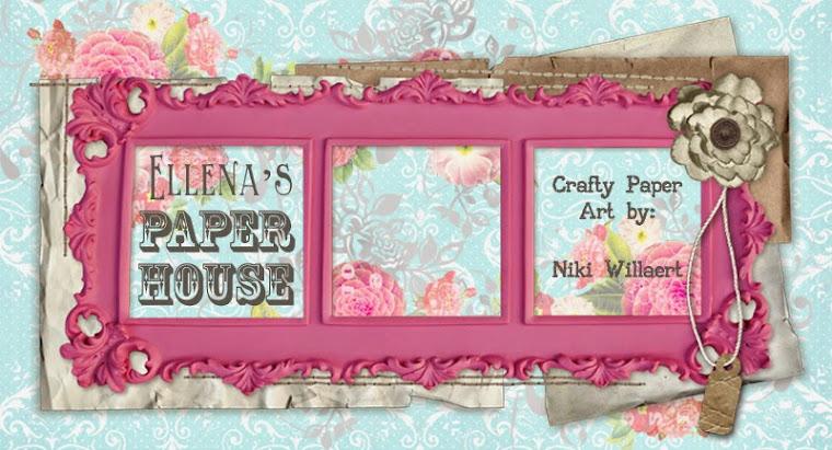 Ellena's Paper House