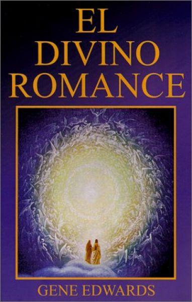 Gene Edwards-El Divino Romance-
