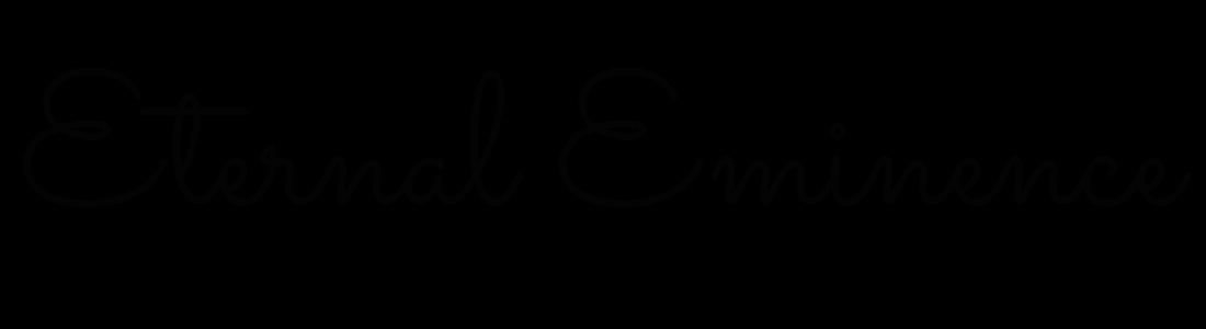 Eternal Eminence