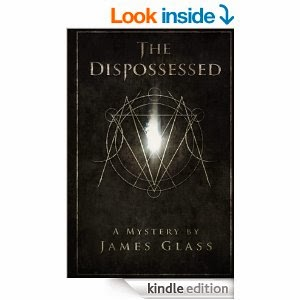 http://www.amazon.com/Dispossessed-Metatron-Mysteries-James-Glass-ebook/dp/B00IDBKQZ2/