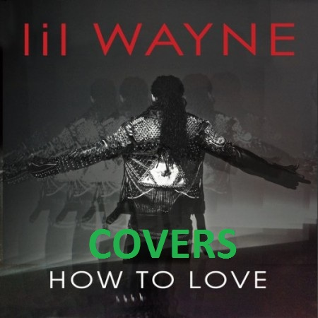 Covers da música How to Love