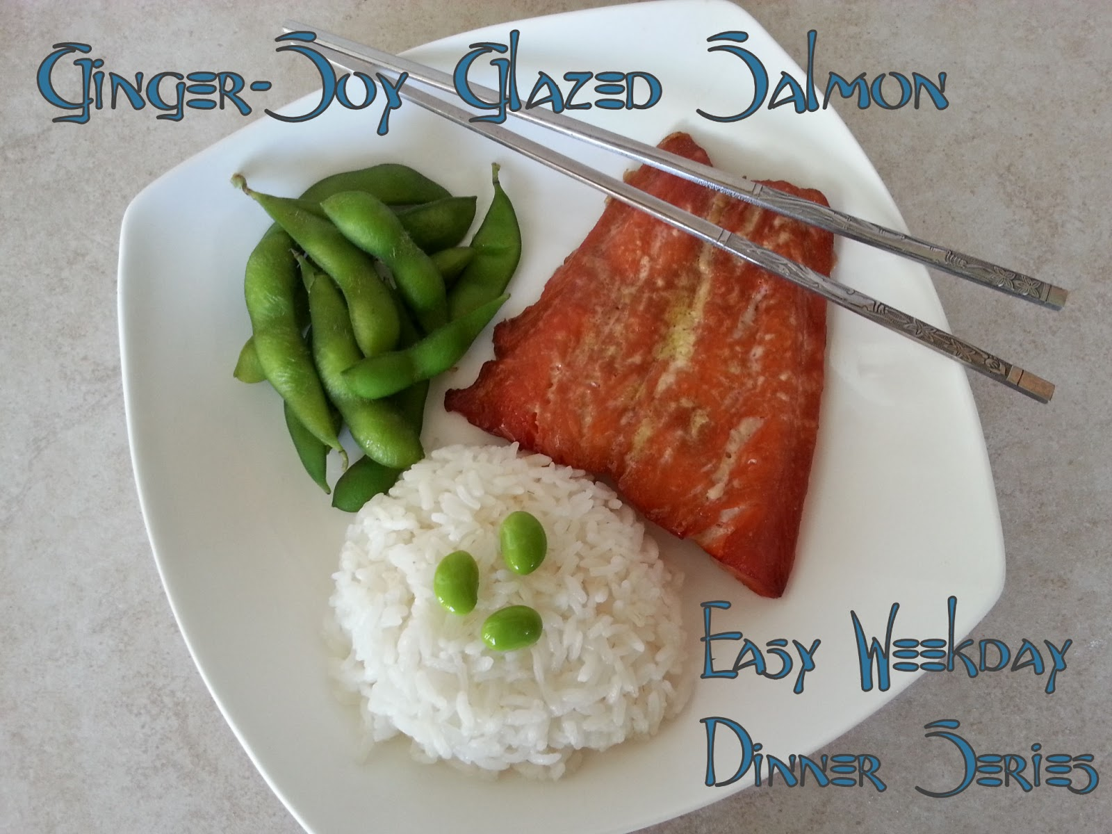 Journey of O's and A's with Blood Type and Diet: Ginger-Soy Salmon