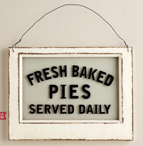 World Market Fresh Baked Pie Sign