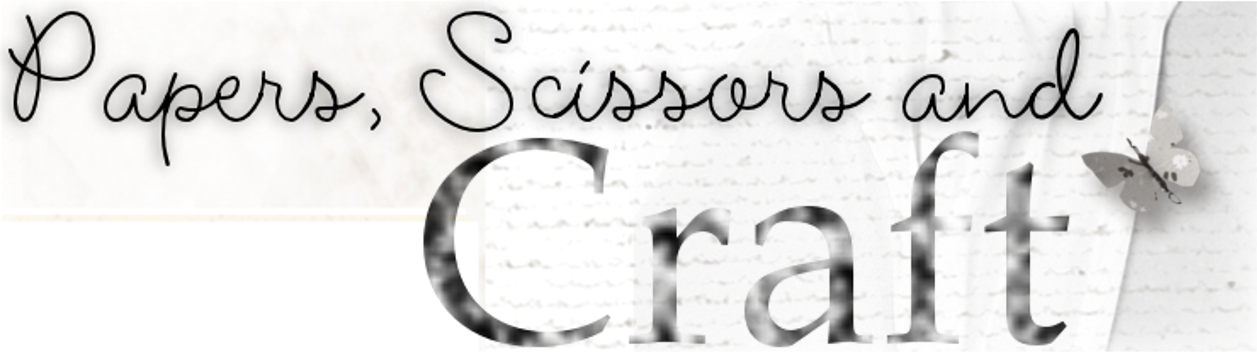 Papers Scissors and Craft