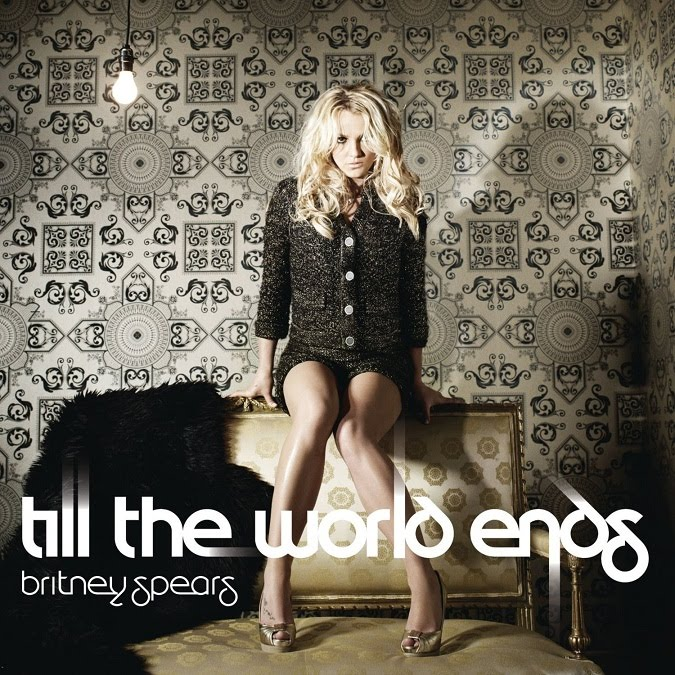britney spears till the world ends single cover. Till The World Ends is rumored