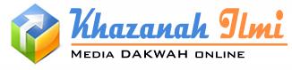 Khazanah Ilmi - Media Dakwah Online