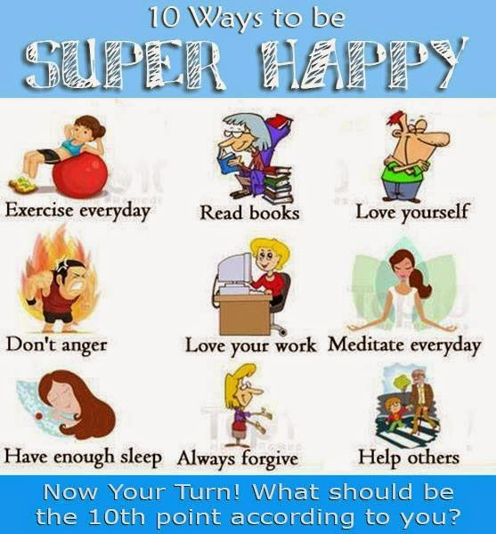 10 Ways to be Super Happy