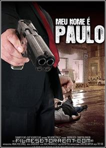 Meu Nome é Paulo Torrent Dual Áudio