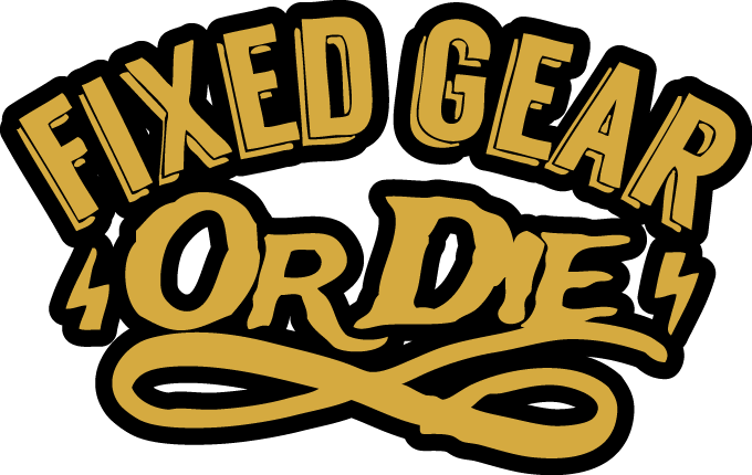 Fixed Gear Or Die