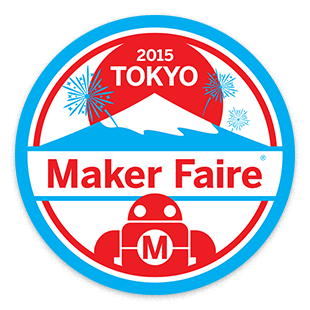 Maker Faire Tokyo 2015