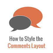 How to Style Your WordPress Comments Layout