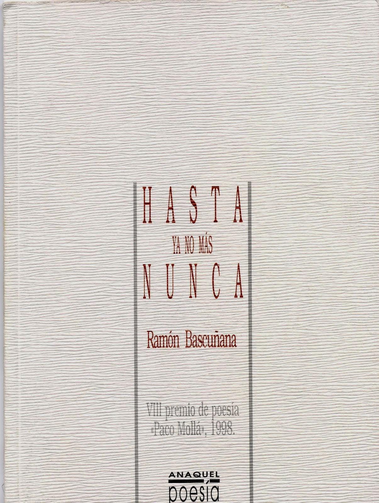HASTA YA NO MÁS NUNCA [1999]