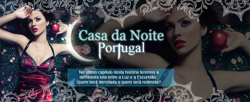Casa da Noite Portugal ~ House Of Night Portugal