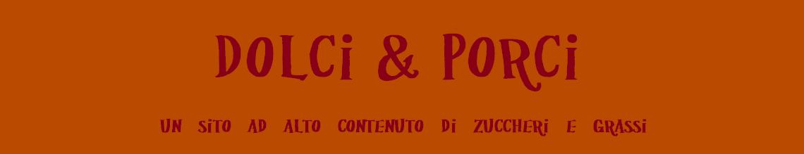 Dolci&Porci
