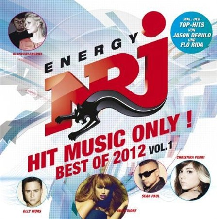 Energy NRJ Hit Music Only! - Best Of 2012 VOL. 1 (2012)